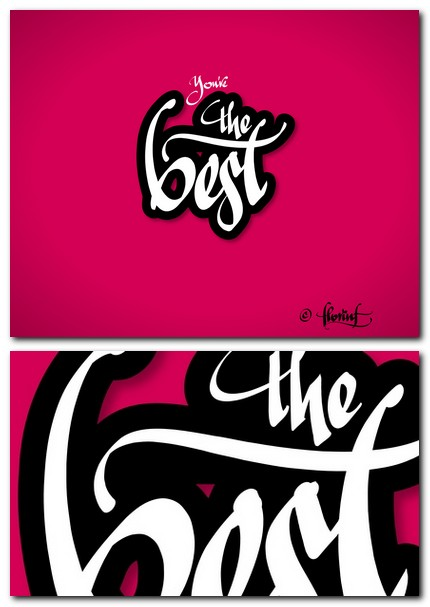 You're the best digital - digital calligraphy wallpaper by florinf